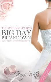 The Wedding Fairy S Big Day Breakdown Planning For An