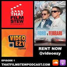 Как противостояние ford и ferrari определило историю автоспорта хх века. Rent Now Ep 1 Ford V Ferrari Review By That Film Stew Podcast