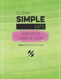 Clean Simple Clean Simple Eats Womens Lose Lean By Erika Britt Peterson