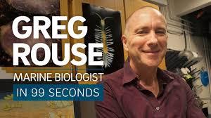 GREG ROUSE | Scripps Oceanography