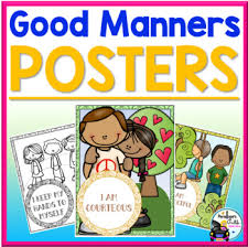 Good Manners Chart For Class 1 Good Manners Posters Worksheets Teachers Pay Teachers