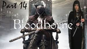 <b>BLOODBORNE</b> DLC: THE OLD HUNTERS (Part 14) - GAMER <b>GIRL</b> ...