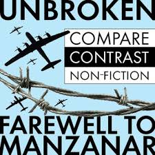 unbroken farewell to manzanar compare contrast non fiction  unbroken farewell to manzanar compare contrast non fiction grades 8 12 ccss