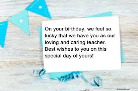 100 Best Happy Birthday Wishes To Teacher 2019 Messages