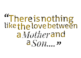 Mother Son Quotes Gorgeous Mother And Son Sayings And Quotes Best Quotes And Sayings