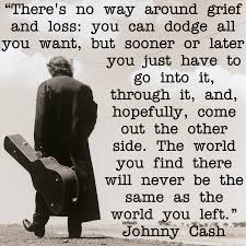 Johnny Cash Quote On Grief And Loss Johnnycash
