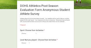 How does the team respond mentally to critical game situations? Dohs Athletics Post Season Evaluation Form Anonymous Student Athlete Survey