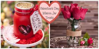 Valentines Day Mason Jar Treats Fillmore Container