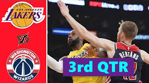 Los Angeles Lakers vs. Washington Wizards Full Highlights 3rd Quarter