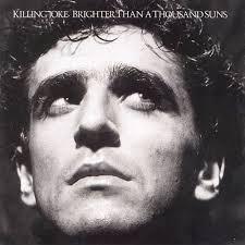 <b>Killing Joke</b> - <b>Brighter</b> Than a Thousand Suns Lyrics and Tracklist ...