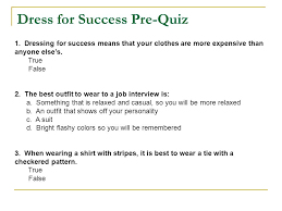 Resources Pre Quiz Rules Of Dressing For Job Interviews And