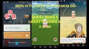 I GOT 100% IV FLAAFY FROM QUEST Make 5 GREAT THROW IN A ROW - Pokemon GO -  YouTube