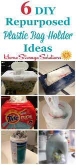 6 diy repurposed plastic bag holder ideas you can use to organize and your plastic