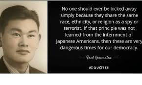 Fred Korematsu Quotes