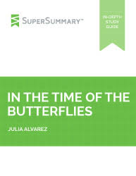 in the time of the butterflies major character analysis supersummary in the time of the butterflies