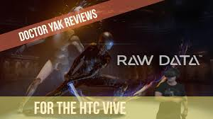 htc vive raw data. raw data: fast-paced vr sci-fi shooter! | htc vive virtual reality review and lets play (doctor yak) htc data