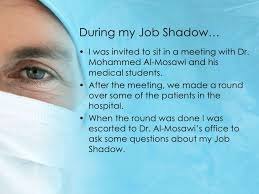 Questions To Ask At Job Shadow Job Shadow Presentation