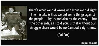 Pol Pot Quotes Awesome Cambodian Conflict G48 Working Towards Peace LibGuides At United