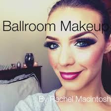 ballroom dancing makeup tutorial by rachel macintosh v 2