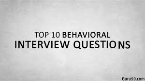 Behavior Based Interview Questions And Answers Top 10 Behavioral Interview Questions And Answers