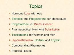 bioidentical hormone restoration best medical practice ppt  2 topics