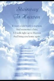 Es gibt eine zeit der freude, eine zeit der stille, eine zeit des schmerzes, der trauer und eine zeit der dankbaren erinnerung. Treppe Zum Himmel Wenn Tranen Eine Treppe Bauen Konnten Und Erinnerungen Eine Gasse Wurde Ich Direkt In Den Vater Im Himmel Trauer Zitate Geburtstag Im Himmel