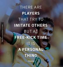 Football Quotes By Players Simple 48 Amazing Quotes From Football Player Neymar Famous Quotes