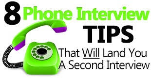 8 Phone Interview Tips That Will Land You A Second Interview