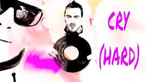 Cry (HARD)' by Zenemy DJz & Glenn Rouse - YouTube
