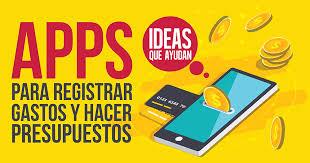 Apps Para Registrar Gastos Y Hacer Presupuestos Ideas Que Ayudan