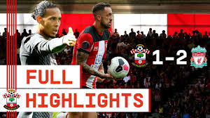 FULL HIGHLIGHTS   Southampton 1-2 Liverpool - YouTube