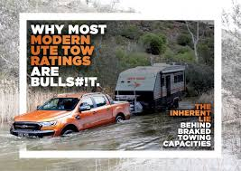 Why Most Modern Ute Tow Ratings Are Bulls T Club 4x4