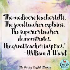 Good Teacher Quotes Stunning The Daring English Teacher Inspirational Teacher Quotes 48