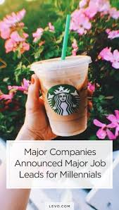 images about passionate career productivity starbucks microsoft and more just announced that they re creating new jobs for millennials