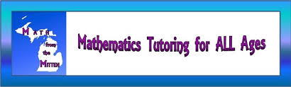 math from the mitten mathematics tutoring math from the mitten