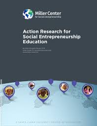 action research for social entrepreneurship education large format by keith douglass warner ofm miller center for social entrepreneurship santa clara university action research for ldquo