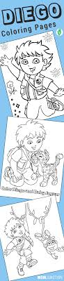 Top 10 Diego Coloring Pages Your