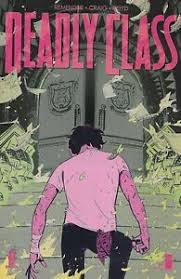 Deadly Class Comic 38 Cover A Wesley Craig First Print 2019 Rick Remender  Boyd 709853015482   eBay