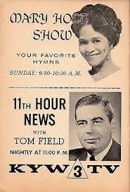 1956 KYW PHILADELPHIA TV AD~MARY HOLT YOUR FAVORITE HYMNS~TOM FIELD NEWS  ANCHOR | eBay