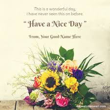 Have A Great Day Quotes New Have A Great Day Quotes Messages Sayings Wishes Greeting Card