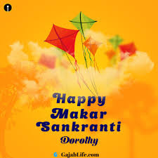 Dorothy Makar Sankranti images greetings and pictures for WhatsApp