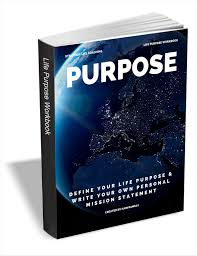 purpose define your life purpose write your own personal purpose define your life purpose write your own personal mission statement