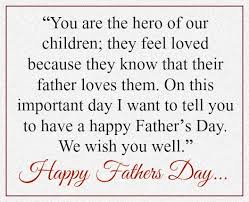 Father's Day Quote 24 Happy Fathers Day Quotes From Son Daughter Wife With Images 22