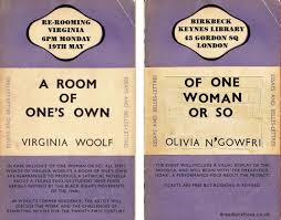 woolf s a room of one s own rewritten as of one w or so a poster for a reading from of one w or so from the artist s website