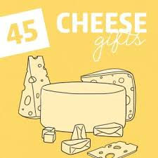 45 cheese gift ideas from the mild to the just plain stinky