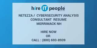 Netezza Cybersecurity Analysis Consultant Resume Merrimack Nh