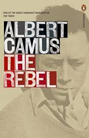 the rebel an essay on man in revolt abebooks  other popular editions of the same title