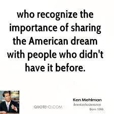 Quotes About The American Dream Gorgeous Ken Mehlman Quotes QuoteHD