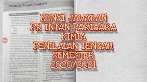 Kunci intan pariwara revisi semester 1 kelas x. Kunci Jawaban Pr Intan Pariwara Kimia Penilaian Tengah Semester Kelas 10 2020 2021 Youtube