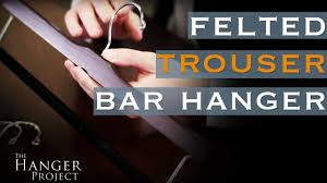felted trouser bar hanger eliminate creased trousers